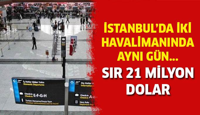 İstanbul'da iki havalimanında valiz dolusu para!