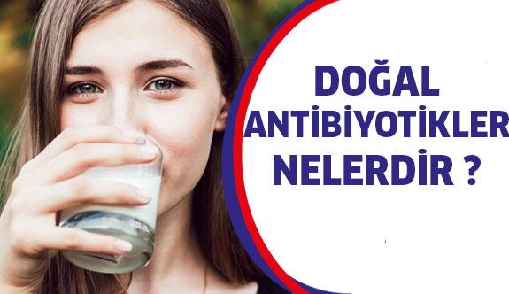İşte Doğal Antibiyotikler...