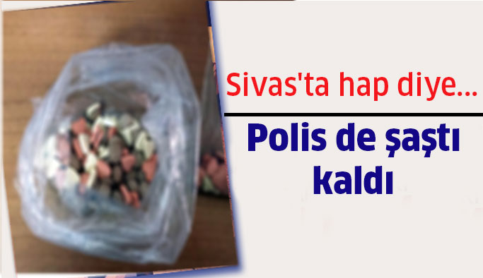 Sivas'ta hap diye...