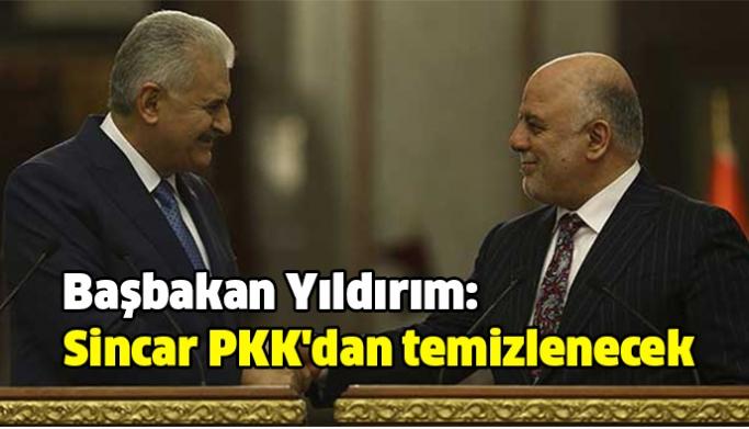 Başbakan Yıldırım: Sincar PKK'dan temizlenecek