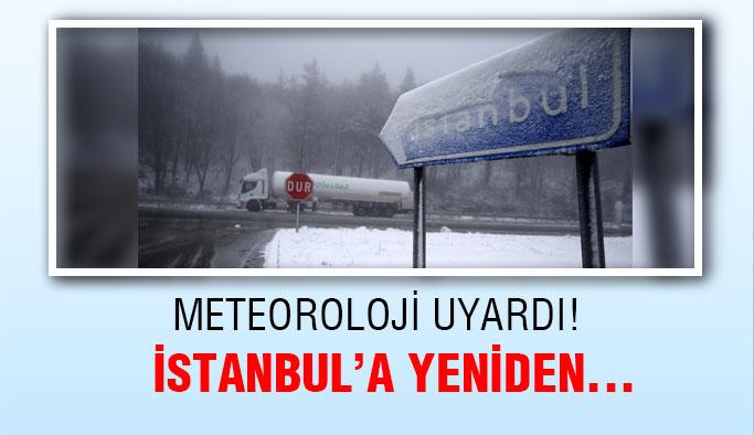 Meteoroloji Uyardı ! İstanbul'a Yeniden...