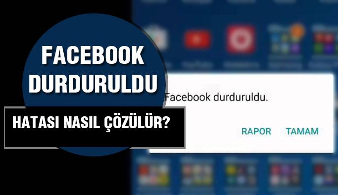 """""""Facebook Durduruldu"""" Hatasına Oldukça Kolay Çözüm!"""