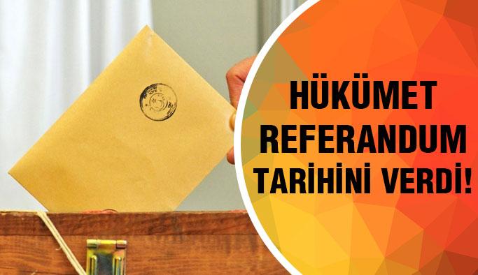 Hükümetten referandum tarihi...