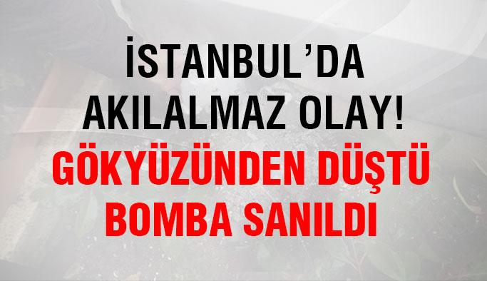 İstanbul'da akılalmaz olay! Bomba gibi düştü...