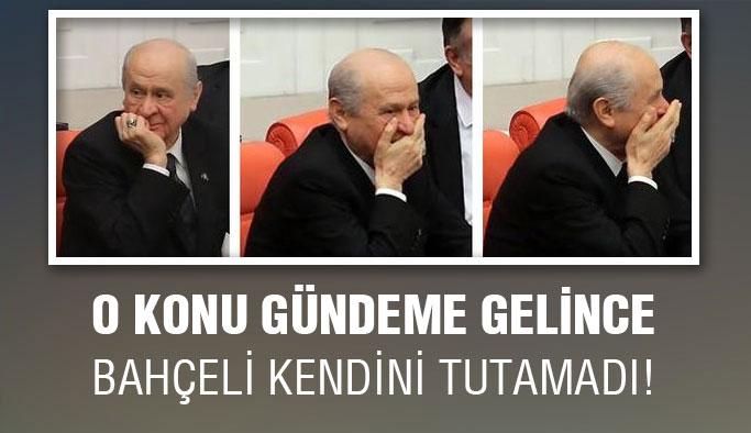 MHP lideri Devlet Bahçeli kendini tutamadı!
