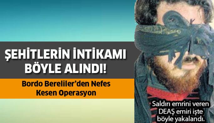 O terörist yakalandı ! Bordo Bereliler'den nefes kesen operasyon