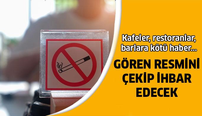 Sigara ihbarı dönemi başlıyor!