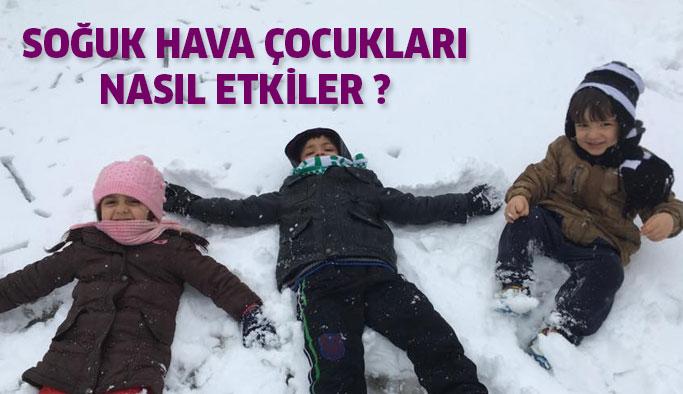 Soğuk hava çocukları ne derecede etkiler ?