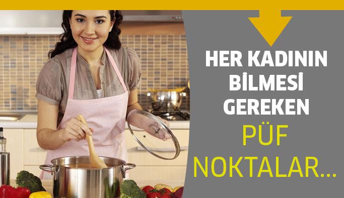 Yemek Pişirmenin Önemli Püf Noktaları