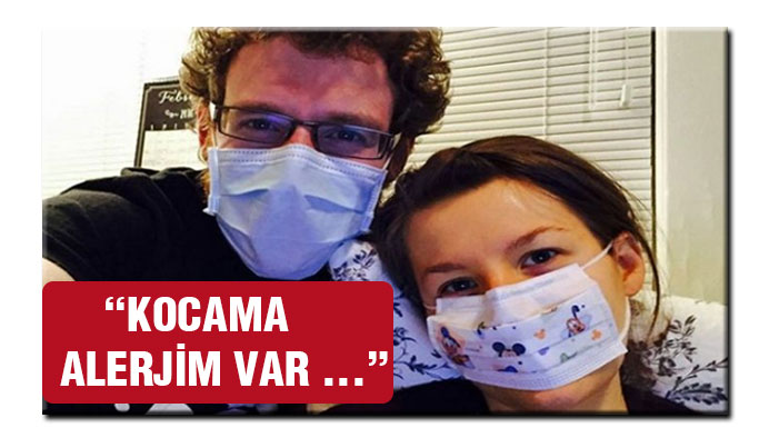 Zaytung haberlerinden değil !'Kocama Alerjim Var'