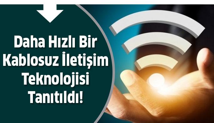5G'den Daha Hızlı Kablosuz İletişim Teknolojisi Tanıtıldı!