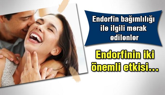 Endorfin bağımlılığı ile ilgili merak edilenler