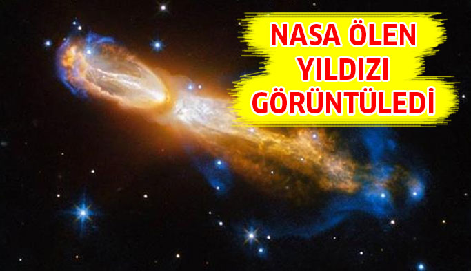 Hubble 'Ölen' Yıldızı Görüntüledi!