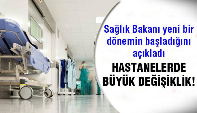 Sağlık Bakanı duyurdu! Hastanelerde yeni dönem başlıyor...