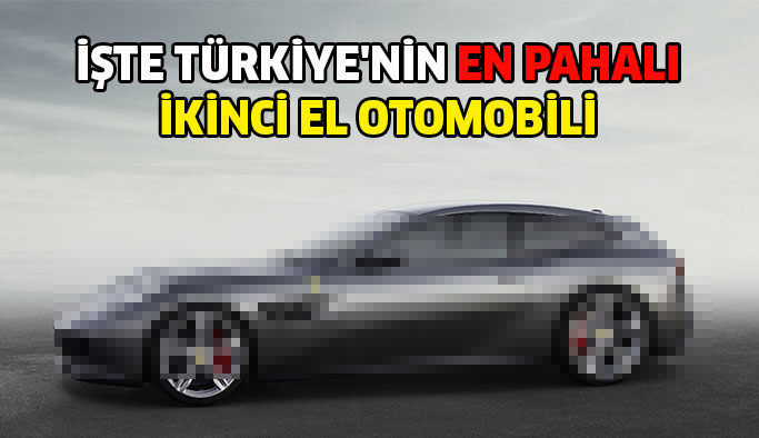 Türkiye'nin En Pahalı İkinci El Otomobil Satışı Yapıldı!