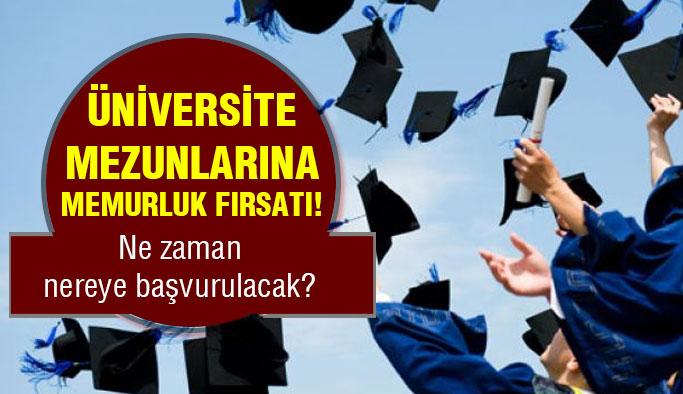 Üniversite mezunlarına memurluk için büyük fırsat!
