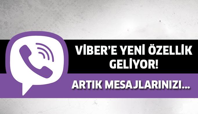 Viber'a Büyük Özellik !