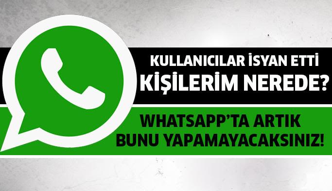 Whatsapp'ın son güncellemesi kullanıcılarınnı isyan ettirdi!