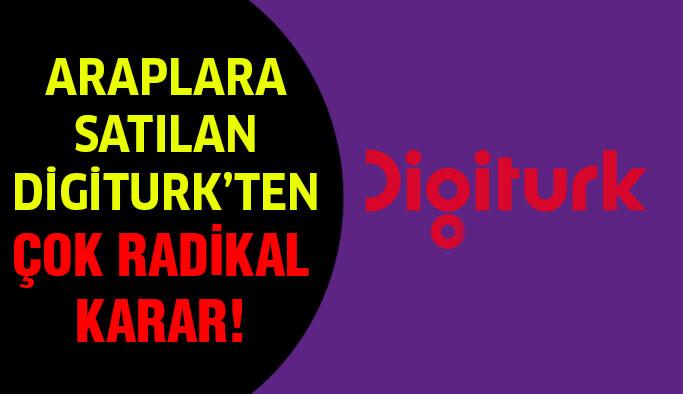 Digitürk'ten çok radikal karar!