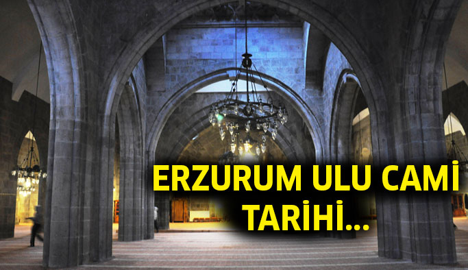 Erzurum Ulu Camii Tarihi