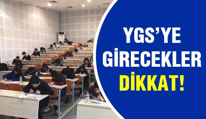 YGS Sınavına Girecekler Dikkat!