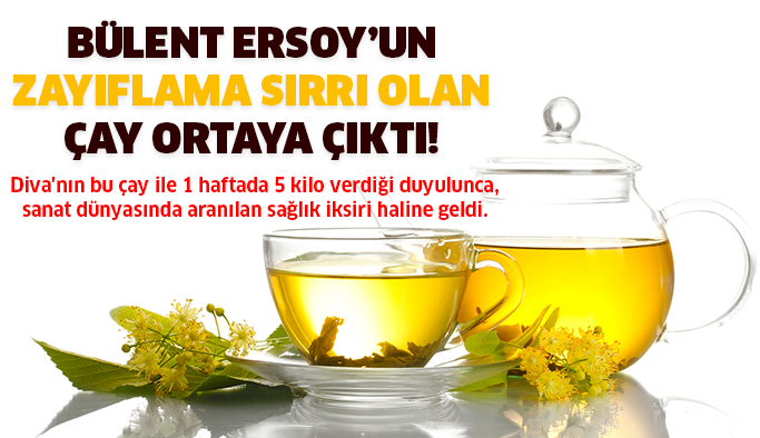 Bülent Ersoy'un Zayıflama Çayı Ortaya Çıktı!