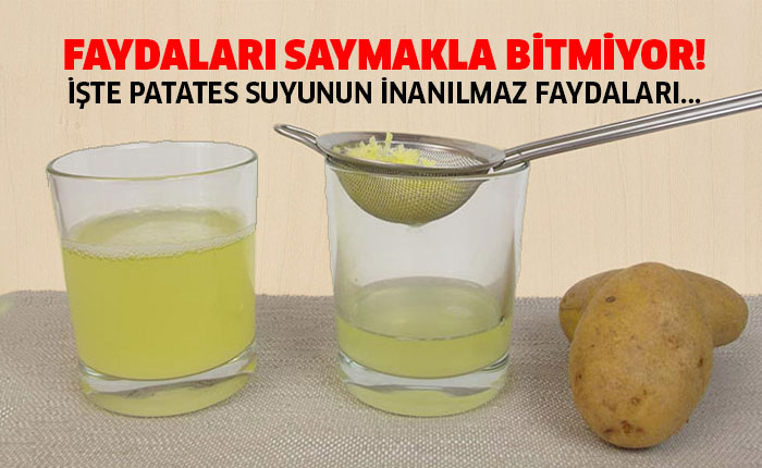 Patates Suyunun İnanılmaz Faydaları