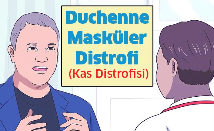 Duchenne Masküler Distrofi - Kas Distrofisi
