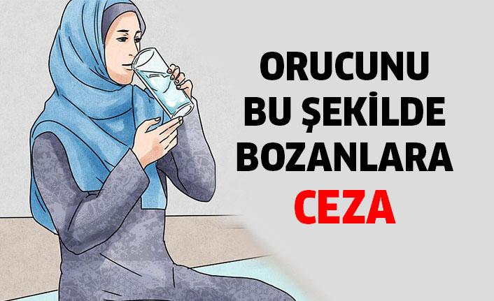 Orucu Bozan ve Bozmayan Durumlar Nelerdir?