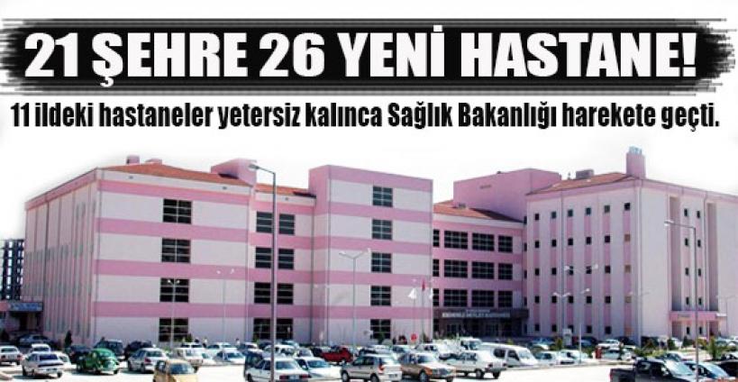 21 şehire 26 yeni fizik tedavi hastanesi