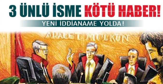 3 ünlü isme şok! Yeni Ergenekon iddianamesi yola çıktı...