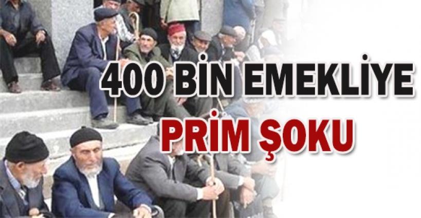 400 Bin Emekliye Prim Şoku