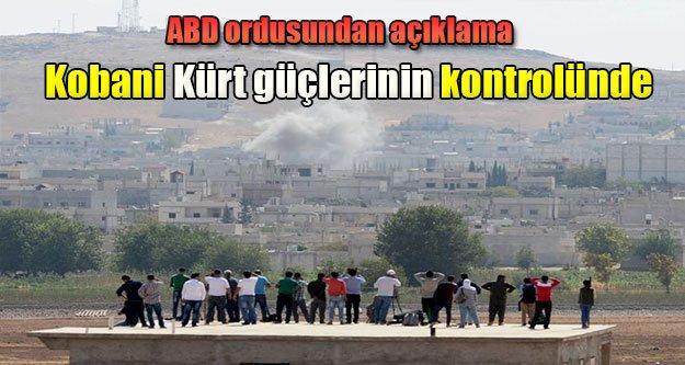 ABD ordusu: Kobani Kürt güçlerinin kontrolünde