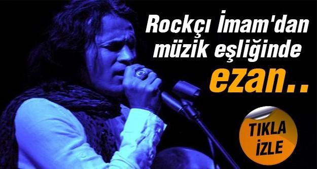 ABD'de 'Rockçı İmam' ezan okudu!