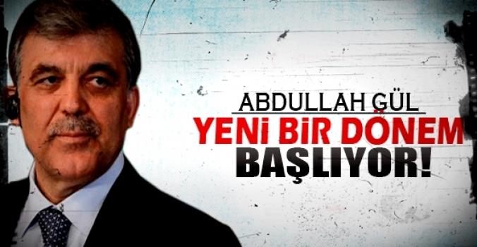 Abdullah Gül açıkladı...