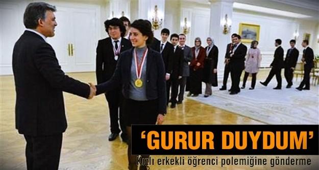 Abdullah Gül:Gurur duydum