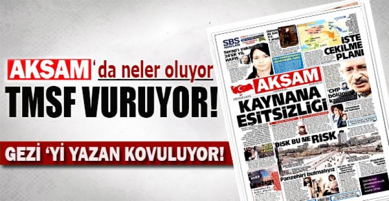 Akşam Gazetesi'nde neler oluyor?