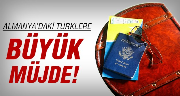 Almanya'daki Türklere o hak geliyor!