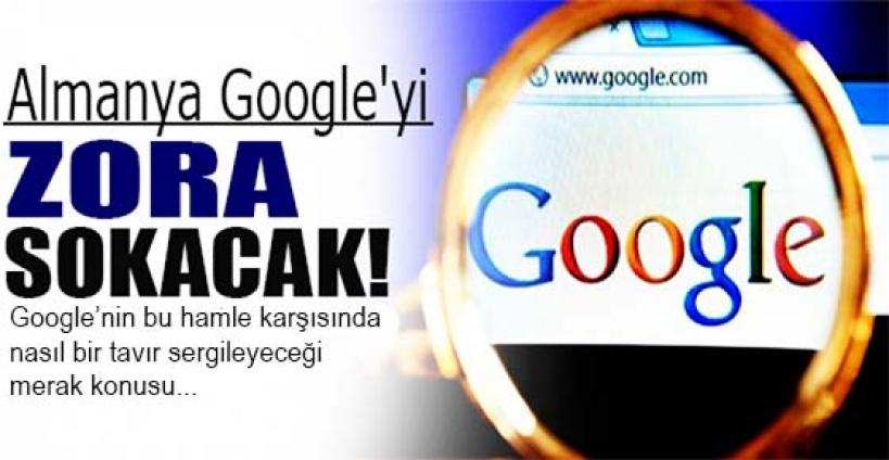 Almanya'dan Google'u zora sokacak hamle