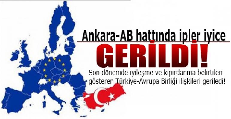 Ankara-AB hattında ipler iyice gerildi