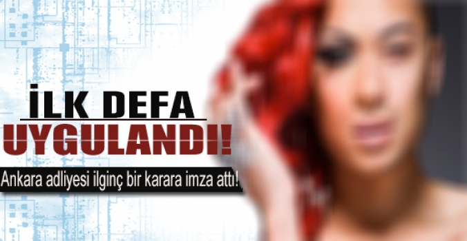 Ankara adliyesinden emsal karar!