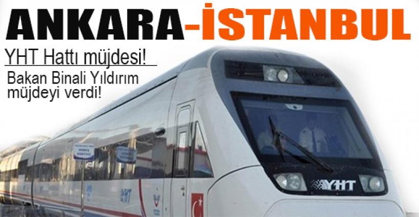 Ankara-İstanbul YHT Hattı müjdesi!