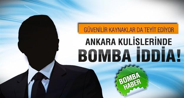 Ankara kulislerinde dolaşan iddialar!