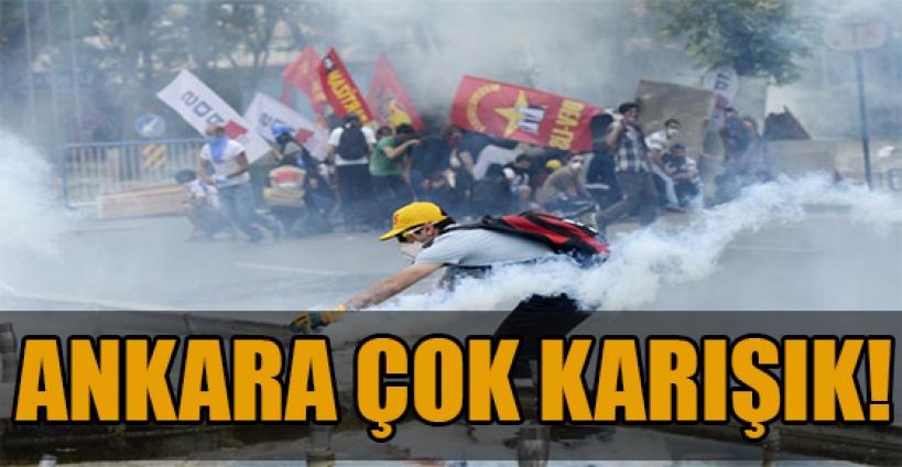Ankara yine karıştı
