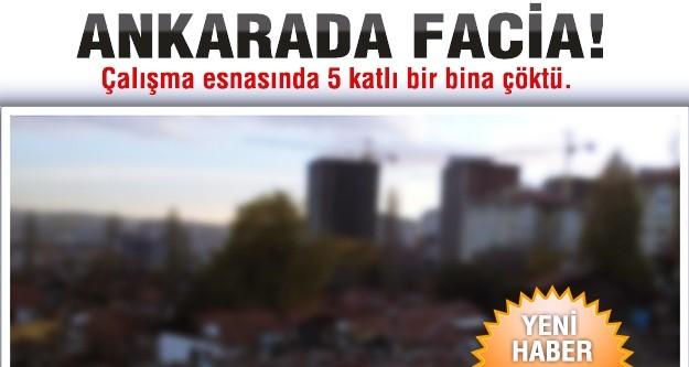 Ankara'da 5 katlı bina çöktü