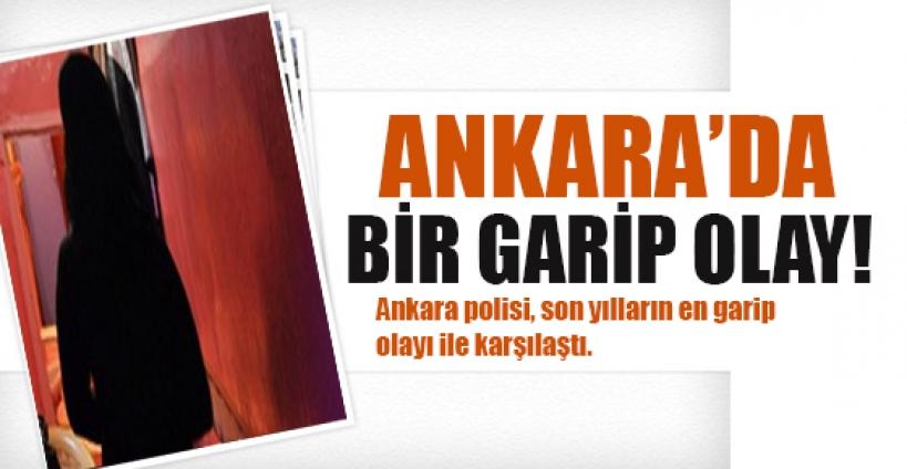 Ankara'da bir garip olay