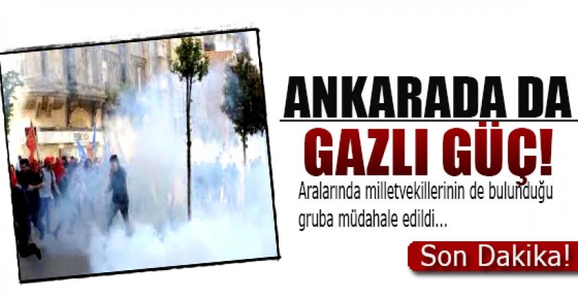 Ankara'da da gaz