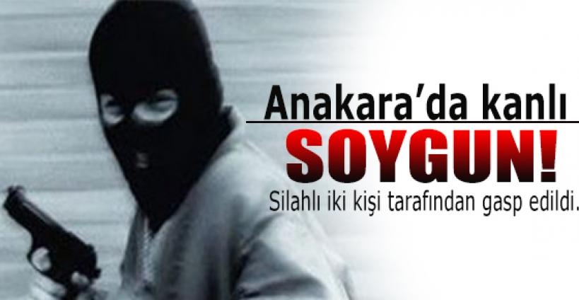 Ankara'da kanlı soygun