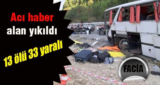 Antalya'da otobüs faciası 13 ölü