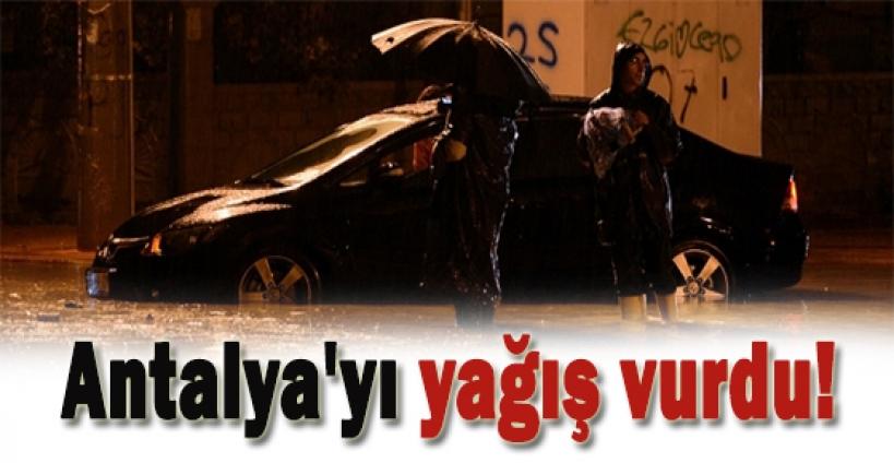 Antalya'yı yağış vurdu